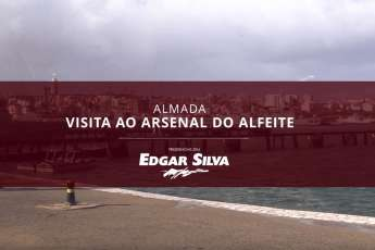 Edgar Silva visita Arsenal do Alfeite
